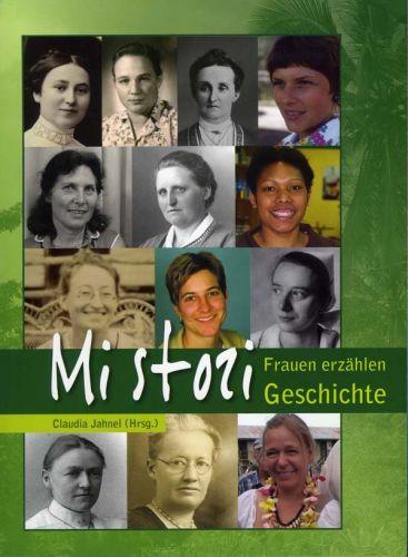 Mi stori – Frauen erzählen Geschichte | Claudia Jahnel (Hrsg.), 2012