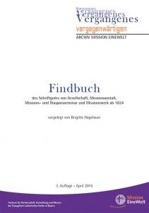 Findbuch zum Archivbestand von Mission EineWelt