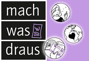 """Aktion """"mach was draus"""""""
