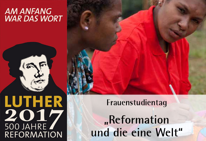 """Frauenstudientag """"Reformation und die eine Welt"""" in Nürnberg"""